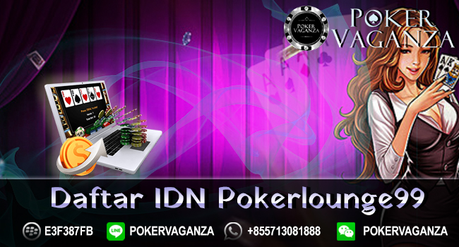 Daftar IDN Pokerlounge99